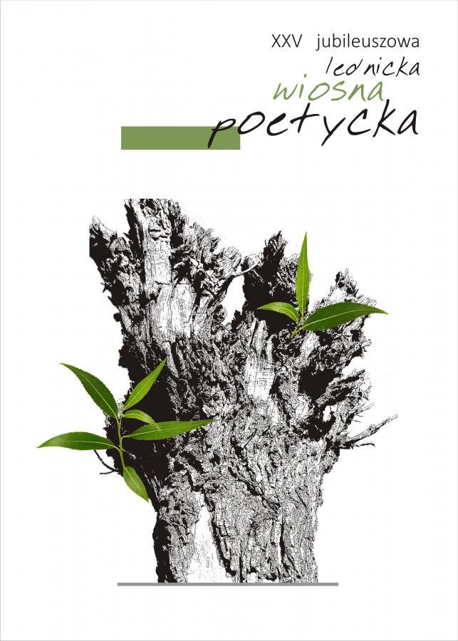 XXV Jubileuszowa Lednicka Wiosna Poetyck